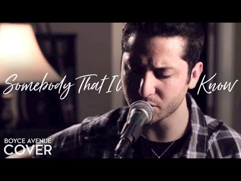 Baixar Somebody That I Used To Know - Gotye feat. Kimbra (Boyce Avenue acoustic cover) on iTunes & Spotify