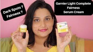 Garnier Light Complete Fairness Serum Cream | Tested it ! My Experience
