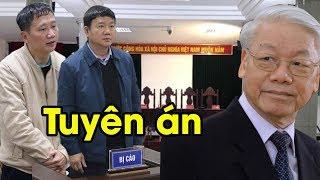 Tường thuật trực tiếp tòa đọc bản tuyên án đối với Đinh La Thăng, Trịnh Xuân Thanh và đồng phạm