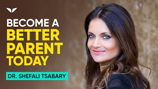 This Will Make You A Better Parent | Dr. Shefali Tsabary