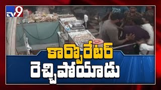 Khammam Corporator created a ruckus in sweet shop..
