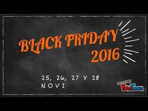Black Friday 2016 (25, 26, 27 y 28 de NOVIEMBRE)