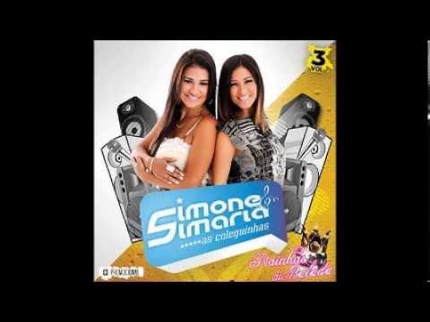 Baixar Simone e Simaria - As Coleguinhas -- Novo CD Completo(Vol.3)