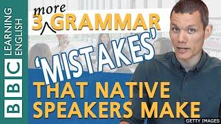 BBC Masterclass: Native-speaker 'mistakes' - part 2