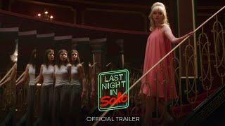LAST NIGHT IN SOHO 2021 Movie Trailer