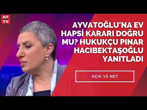 Ayvatoğlu'na ev hapsi kararı doğru mu? Hukukçu Pınar Hacıbektaşoğlu yanıtladı
