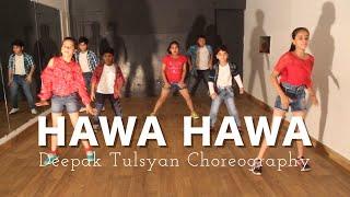 Hawa Hawa Kids Dance Choreography | Mubarakan | Deepak Tulsyan | Bollywood Dance