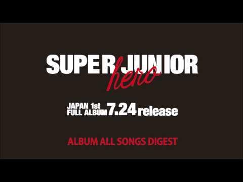 SUPER JUNIOR / 1st Album「Hero」全曲ダイジェスト音源