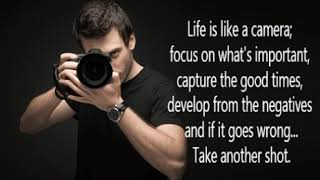 Life is like a camera.gif