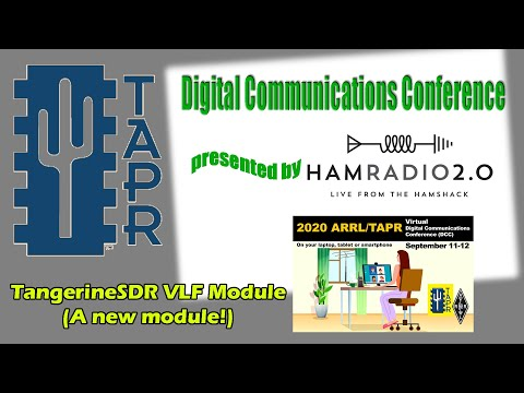 TangerineSDR VLF Module (A new module!) - TAPR Digital Communications Conference 2020