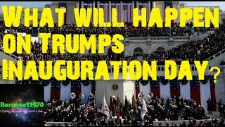 What will happen on Trumps inauguration day?