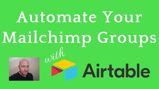 Keep Mailchimp Groups Updated with Airtable