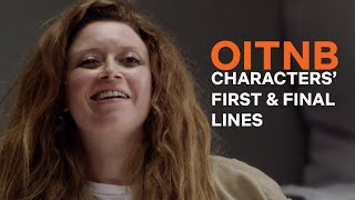 The First and Last Lines Spoken By OITNB Characters