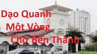 Chợ Bến Thành Sài Gòn  Quận 1 - NEW