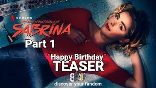 "Chilling Adventures of Sabrina | Netflix Teaser"" Happy Birthday"" [HD] | 8FLiX"