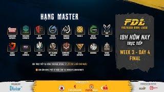 [FDL] Hạng Master   CHUNG KẾT   Cuộc đua vô địch của: CES, GameHome, Divine, SGD, DD18...