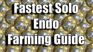 Warframe Guide: Fastest Solo Endo Farming