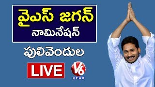 YS Jagan LIVE | Jagan Files Nomination At Pulivendula | V6 News