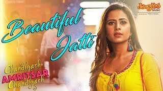 Beautiful Jatti – Gippy Grewal – Chandigarh Amritsar Chandigarh