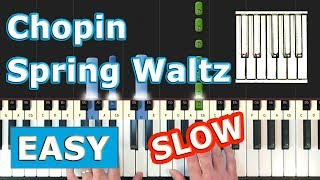 Chopin - Spring Waltz (Mariage d'Amour) - SLOW EASY Piano Tutorial - (Synthesia)