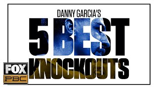 Danny Garcia's 5 Best Knockouts | PBC ON FOX