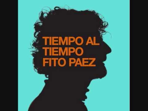 Fito Paez - Tiempo al Tiempo (Nueva Cancion 2010)