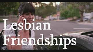 "Life Partners ""Typical Lesbian Friendships"""