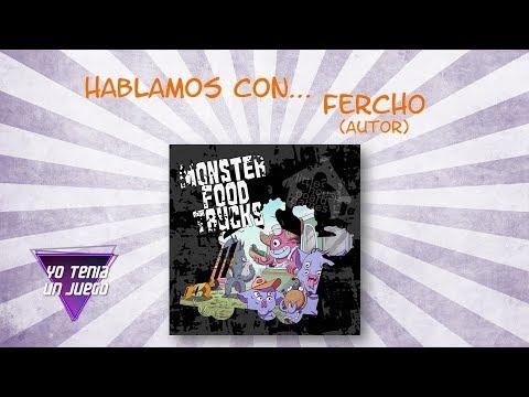 Monster Food Trucks - Hablamos con Fercho - Yo Tenía Un Juego De Mesa #58