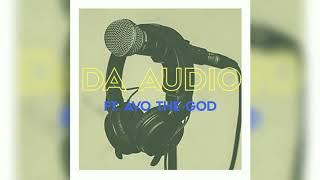 Da Audio [Radio Edit] ft. Avo The God