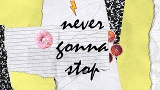 Never Gonna Stop (Official Lyric Video) - Sydney Allen | BRIGHT ONES
