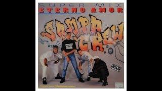 SAMPA CREW - eterno amor (Remasterizado)