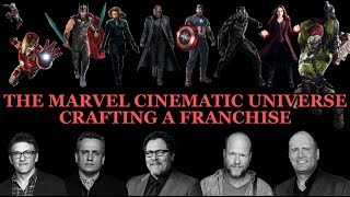 The Marvel Cinematic Universe: Crafting a franchise