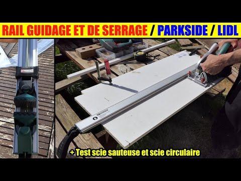 Rail guidage serrage lidl parkside couper droit scie circulaire sauteuse clamping sawing guide rail - Scie sauteuse lidl ...