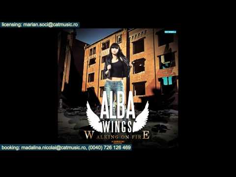 Alba Wings - Walking On Fire