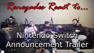 Renegades React to... Nintendo Switch Announcement Trailer