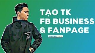 Hướng dẫn tạo tài khoản Facebook Business và Fanpage (Cập nhật 2019) | Kiemtiencenter