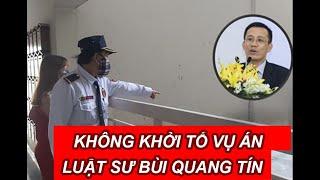 Không khởi tố vụ án luật sư Bùi Quang Tín rơi lầu