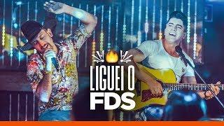 Antony e Gabriel  - LIGUEI O FODA-SE (Clipe Oficial)
