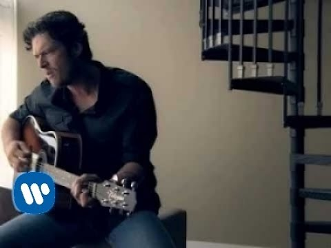 Blake Shelton - She Wouldn't Be Gone (Video)