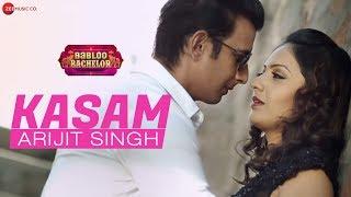 Video Kasam - Arijit Singh - Babloo Bachelor