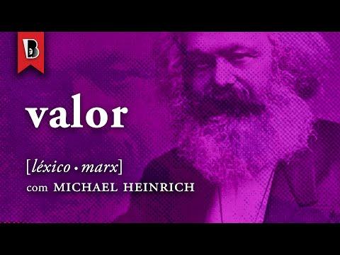 Afinal, o que é VALOR para Marx? | #LéxicoMarx com Michael Heinrich