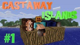 Minecraft: Castaway Islands Episode 1 - Washed Up