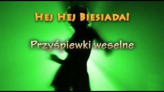 Weselne Hity - Przyśpiewki weselne - Muzyka Biesiadna - całe utwory + tekst piosenki