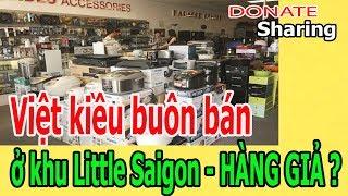 Việt kiều buôn bán ở khu Little Saigon - H,À,NG GI,Ả ? - Donate Sharing