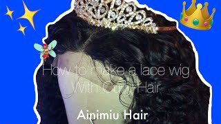 How to make a curly lace wig | FT. Ainimiu Hair😱