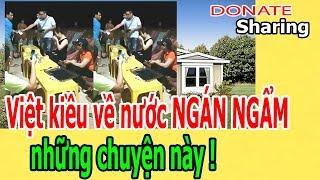Donate Sharing | Việt kiều v,ề n.ư.ớ.c NG,Á,N NG,Ẩ,M những ch,u,y,ệ,n này !