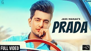 Prada  Jass Manak HD Video 1080P, Satti Dhillon, Latest Punjabi Song 2018 | GK.DIGITAL