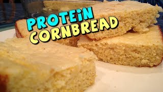 PROTEIN Cornbread Recipe (Low Fat, High Protein)