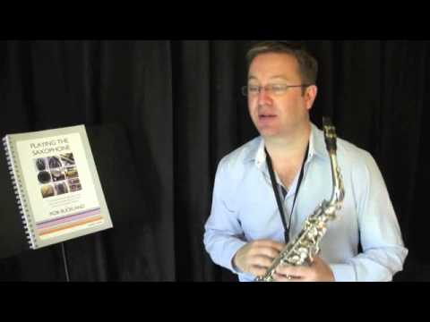 Rob Buckland - PLAYING THE SAXOPHONE - Video Tutorial on Embouchure