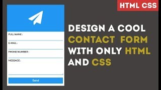 Design cool Contact Form With Only HTML and CSS